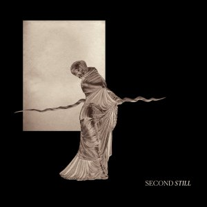 Second Still - Second Still (LP; 2017)