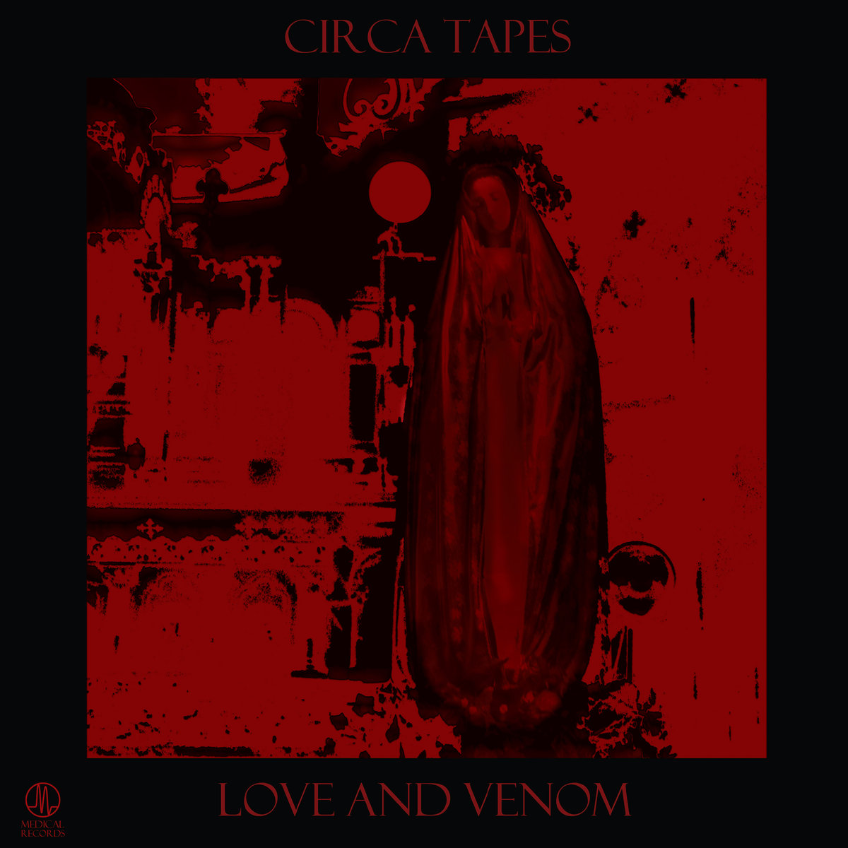 Circa Tapes - Love And Venom (LP; 2017)