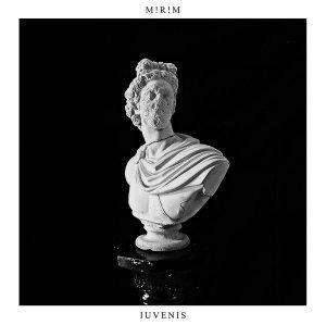 M!R!M - Iuvenis (LP; 2017)