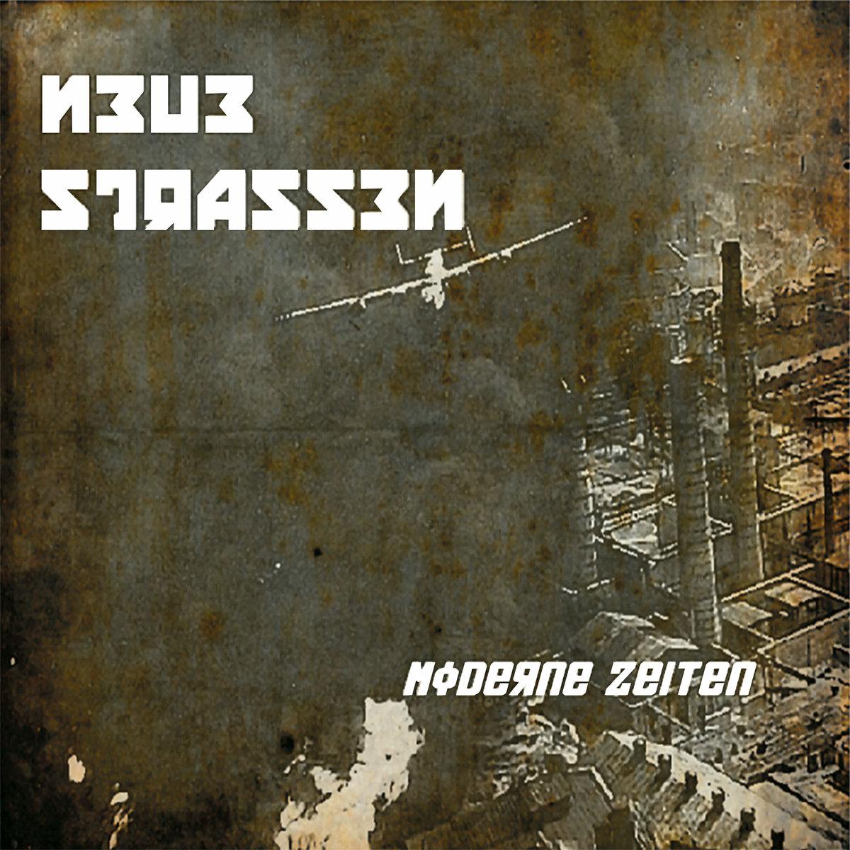 Neue Strassen - Moderne Zeiten (LP; 2017)