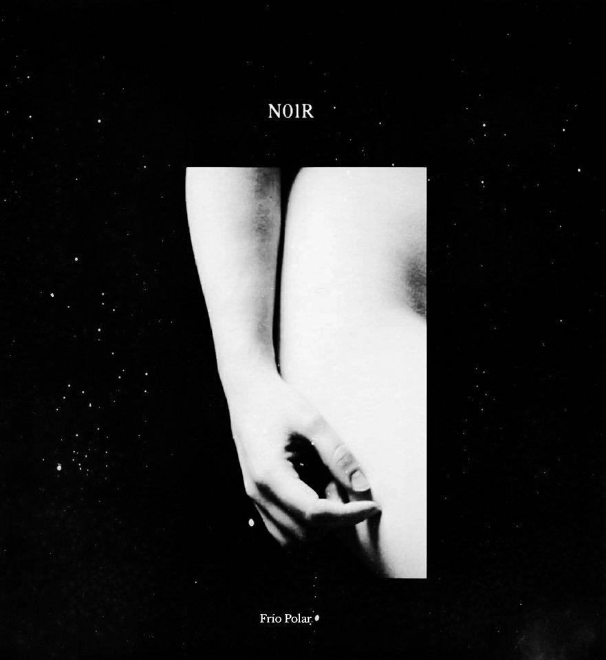 N01R - Frio Polar (LP; 2017)