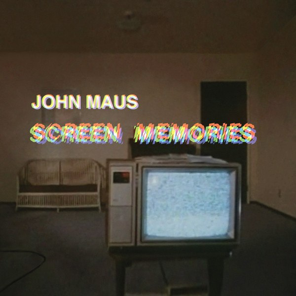 John Maus - Screen Memories (LP; 2017)