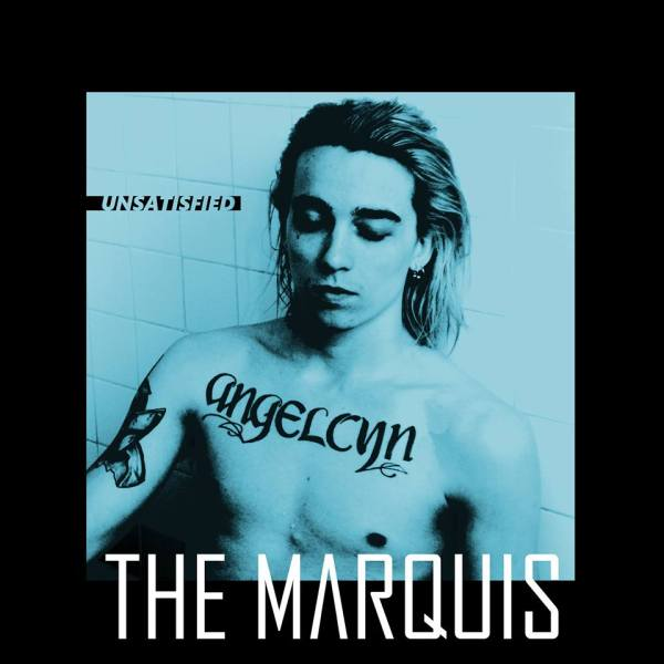 The Marquis - Unsatisfied (LP; 2017)
