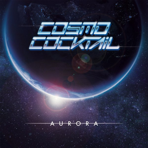 Cosmo Cocktail - Aurora (LP; 2017)