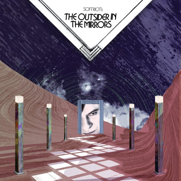 Soft Riot - The Outsider In The Mirrors (LP; 2018)