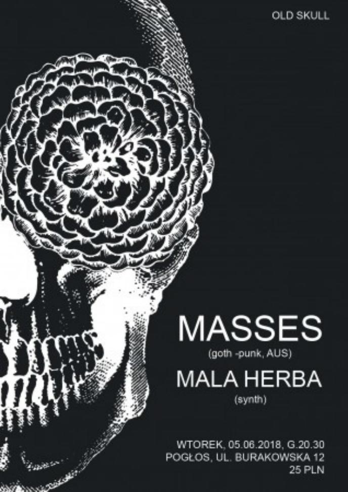 Masses - Mala Herba (Warszawa - Pogłos - 05.06.2018)