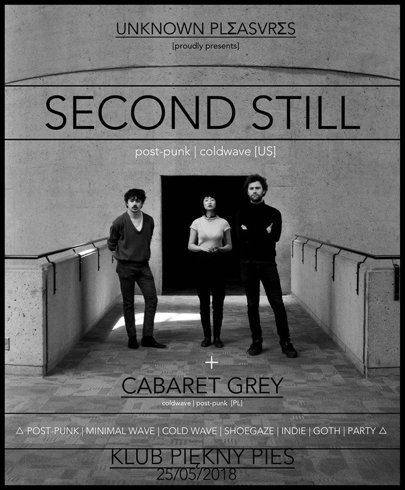 Second Still - Cabaret Grey (Piękny Pies - Kraków - 25.05.2018)