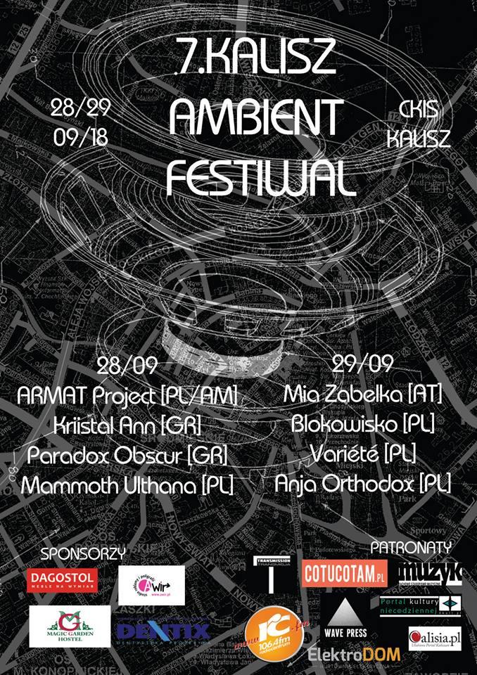 7. Kalisz Ambient Festival (Kalisz; 28 - 29.09.2018)