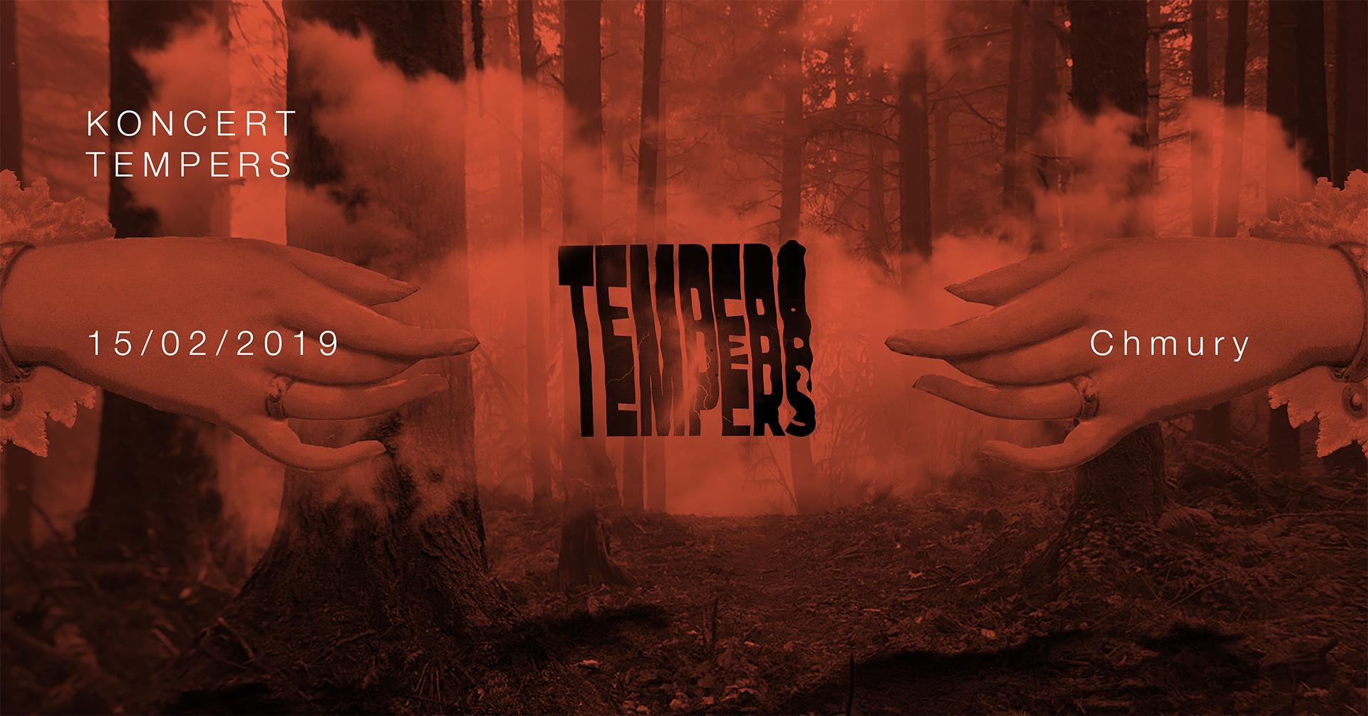 Tempers - Chmury - Warszawa - 15.02.2019