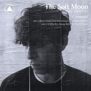 The Soft Moon - Criminal (LP; 2018)