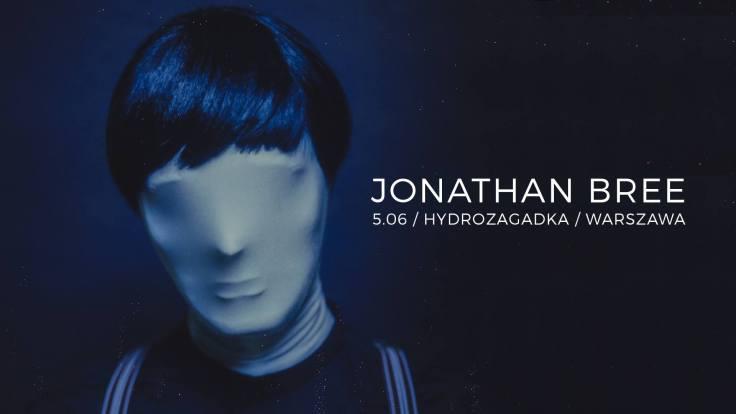 jonathan bree (hydrozagadka - warszawa - 05.06.2019)
