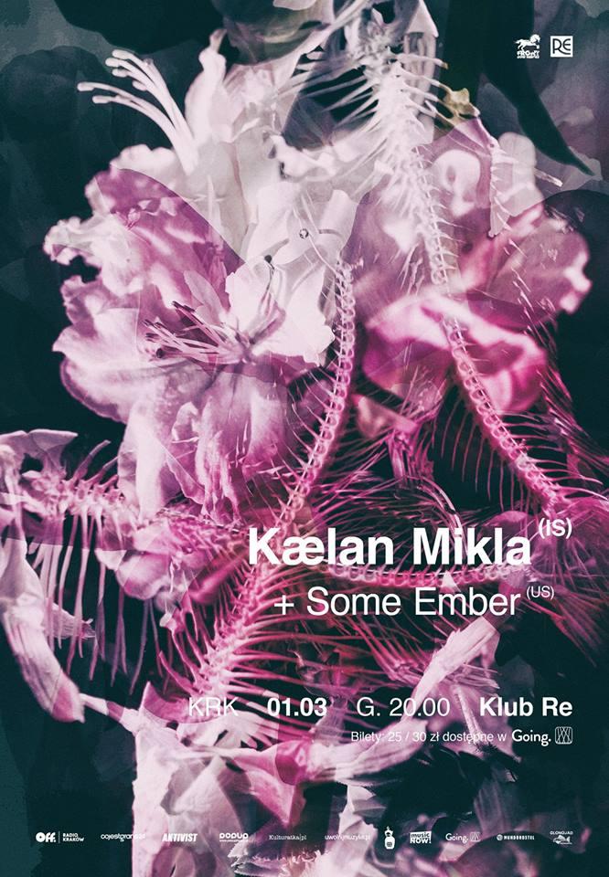 kaelan mikla - some ember (klub re - kraków - 01.03.2019)
