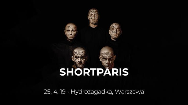 Shortparis (Hydrozagadka - Warszawa - 25.04.2019)
