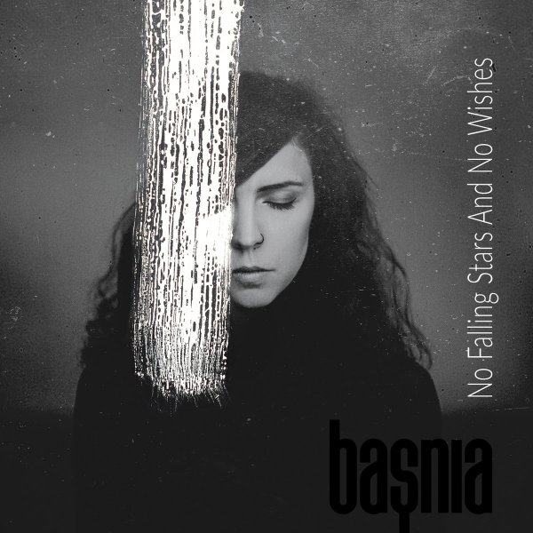 basnia - No Falling Stars And No Wishes (CD - digital; 2019)