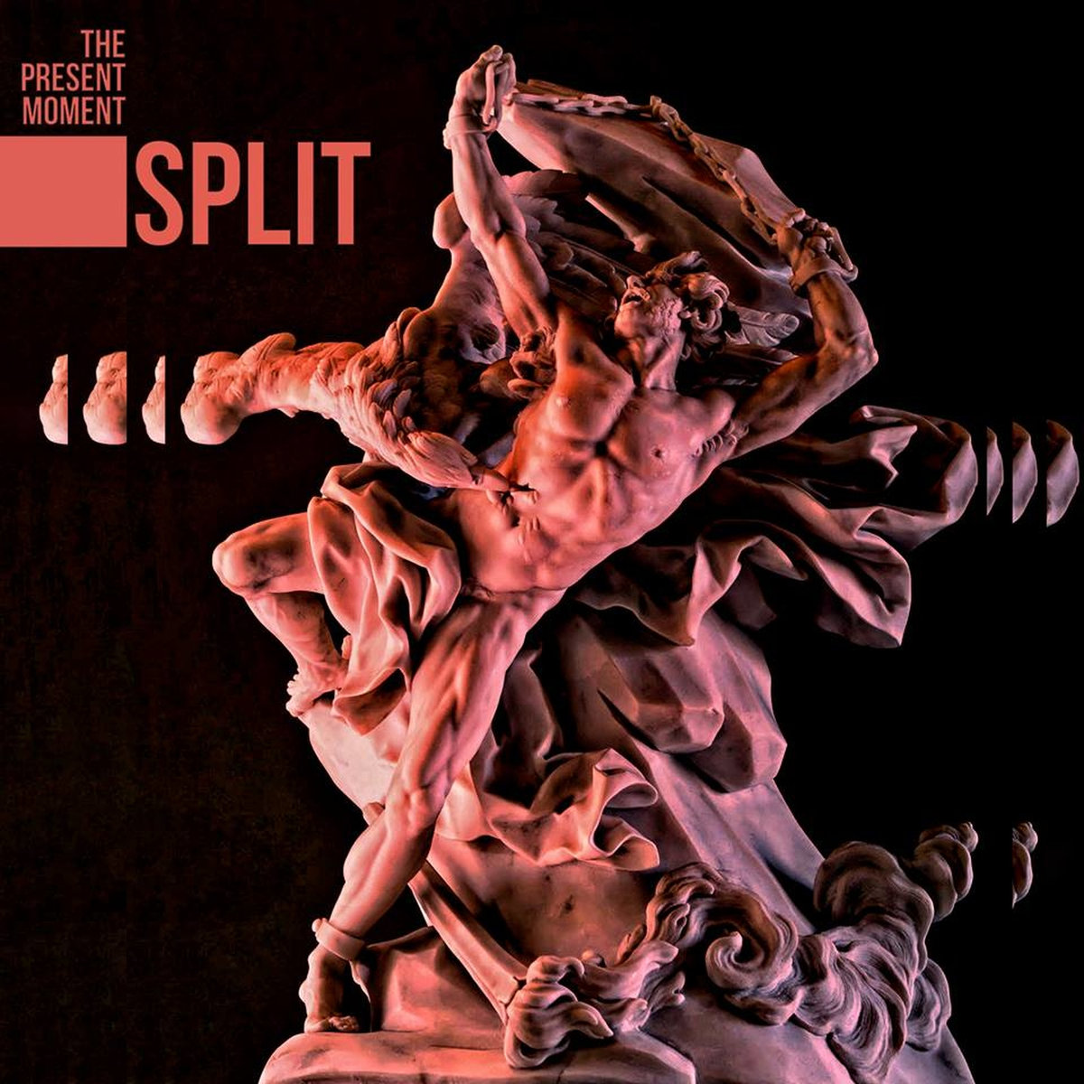 The Present Moment - Split (digital; 2019)