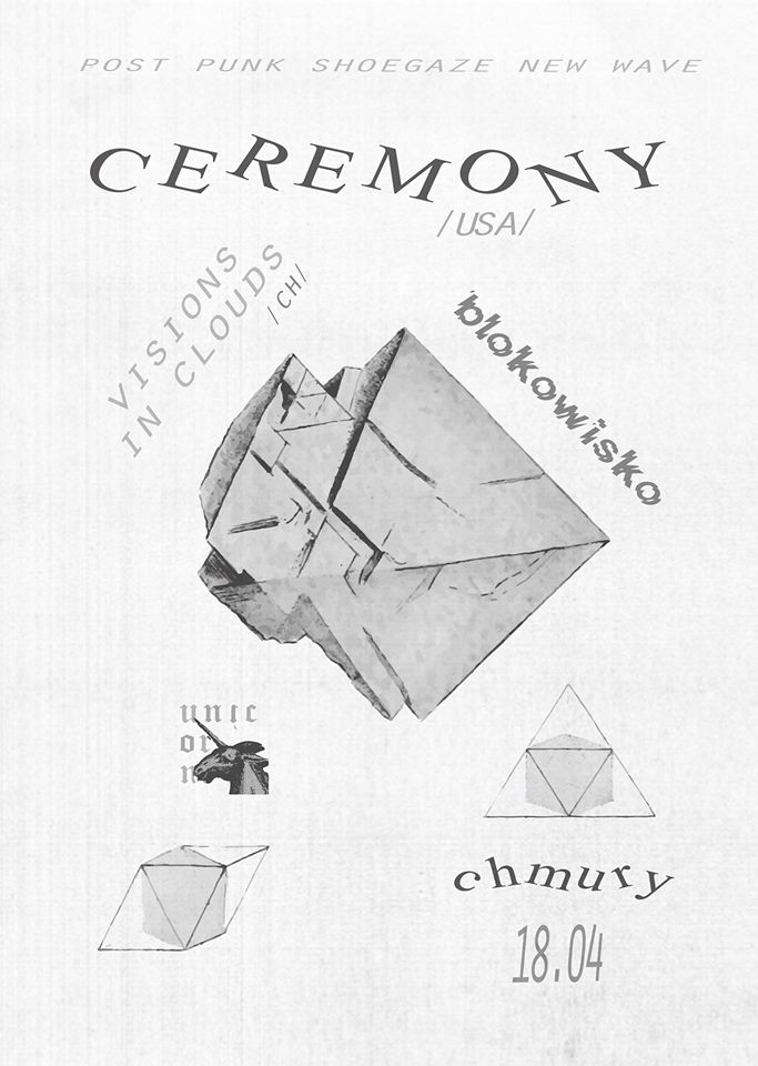 Ceremony - Visions in Clouds - Blokowisko (Chmury; 04.04.2019)