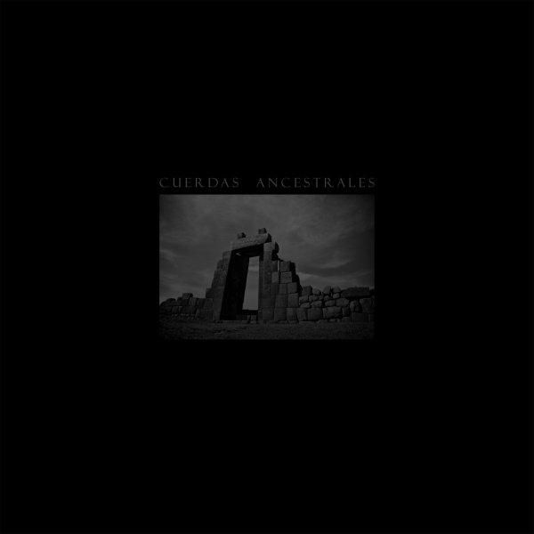 Cuerdas Ancestrales (kompilacja; LP; 2019)