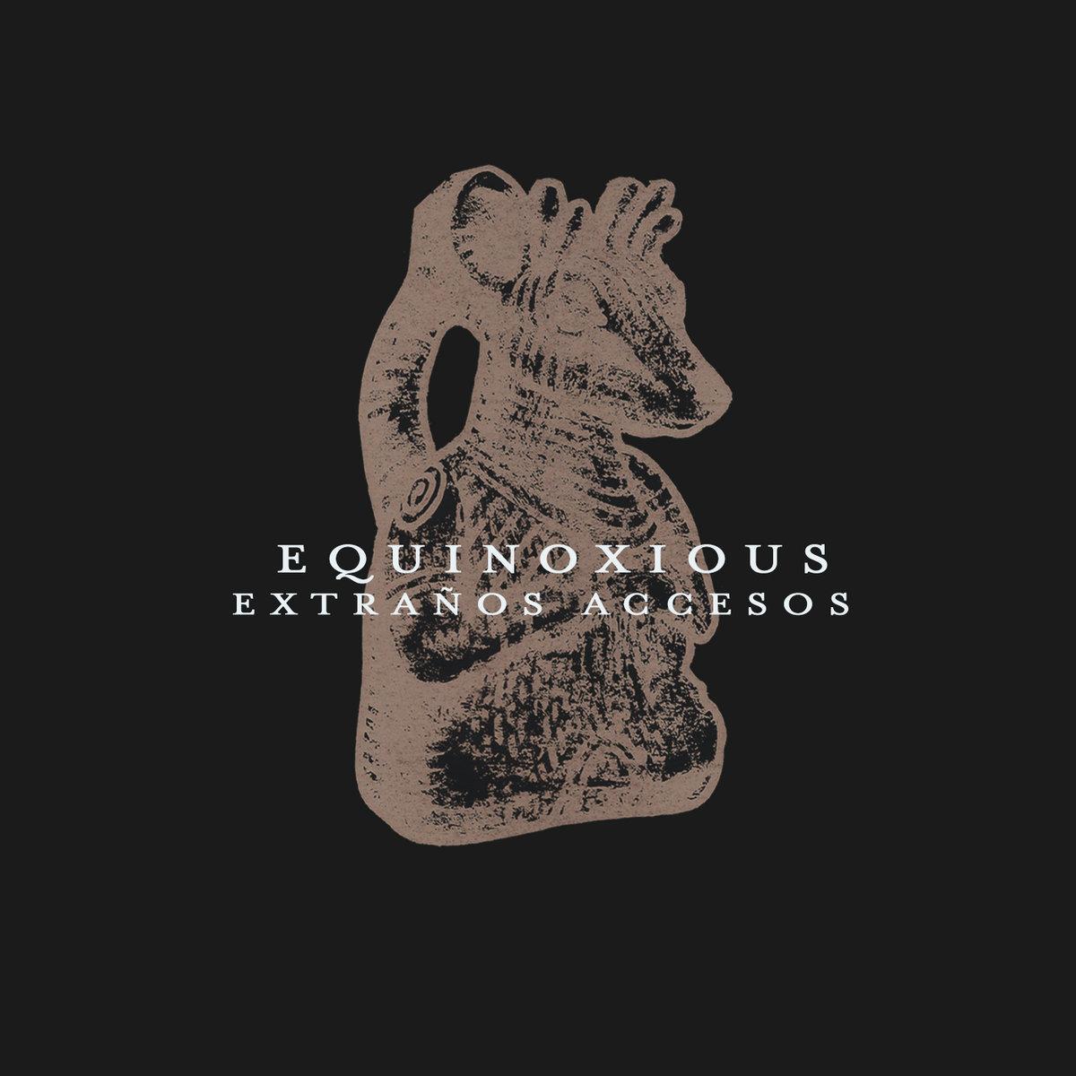 Equinoxious - Extraños Accesos (EP; 2019)