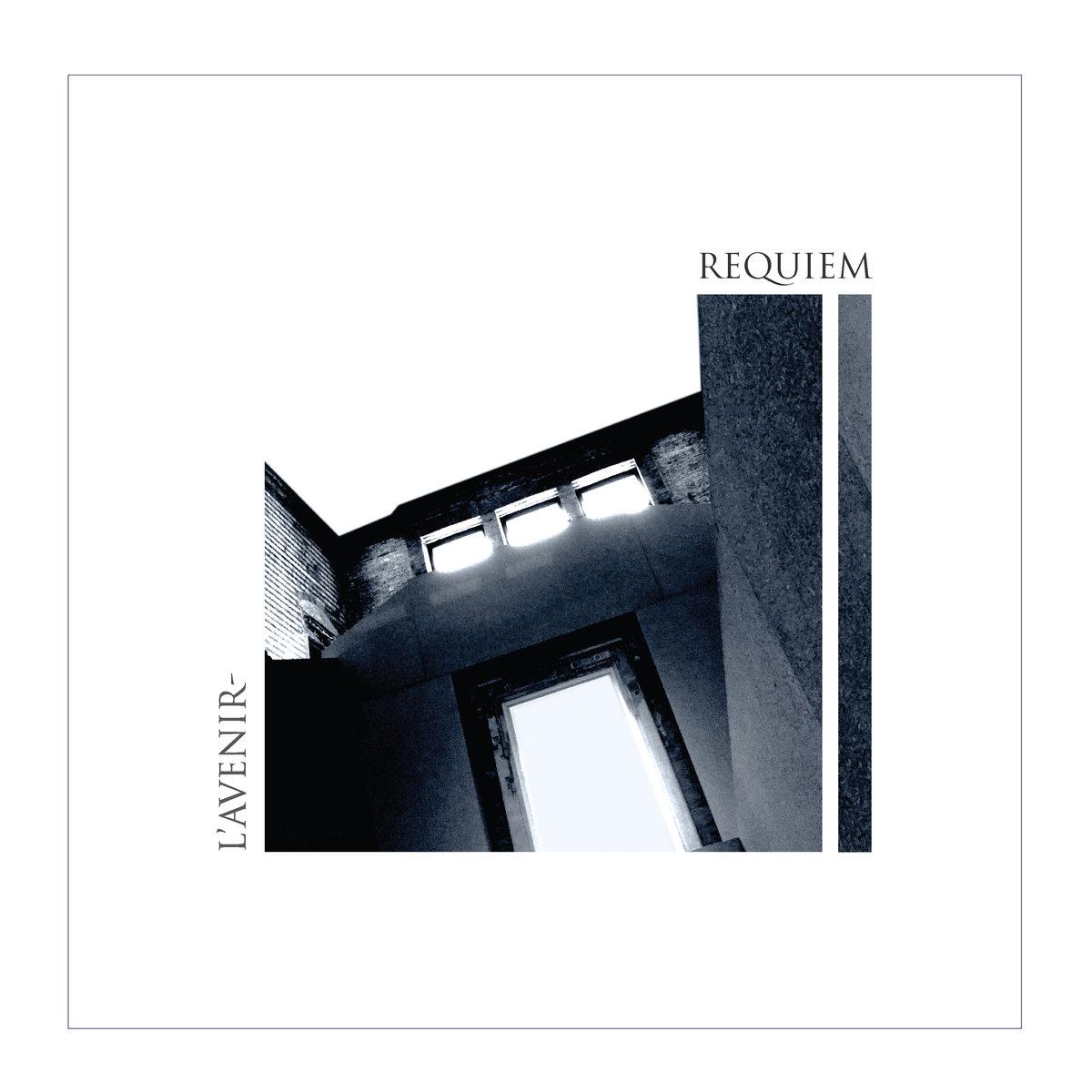 L'Avenir - Requiem (LP; 2019)