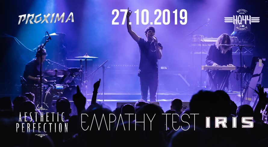 Aesthetic Perfection - Empathy Test - Iris (Proxima - Warszawa - 27.10.2019)
