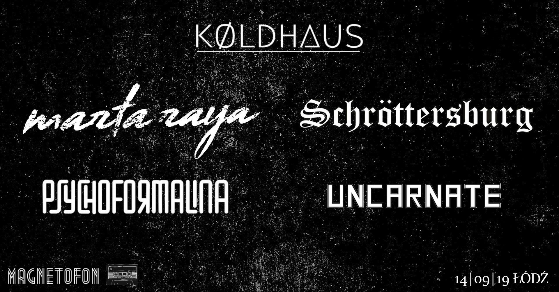 Marta Raya - Psychoformalina - Schrottersburg - Uncarnate (Magnetofon - Łodź - 14.09.2019)