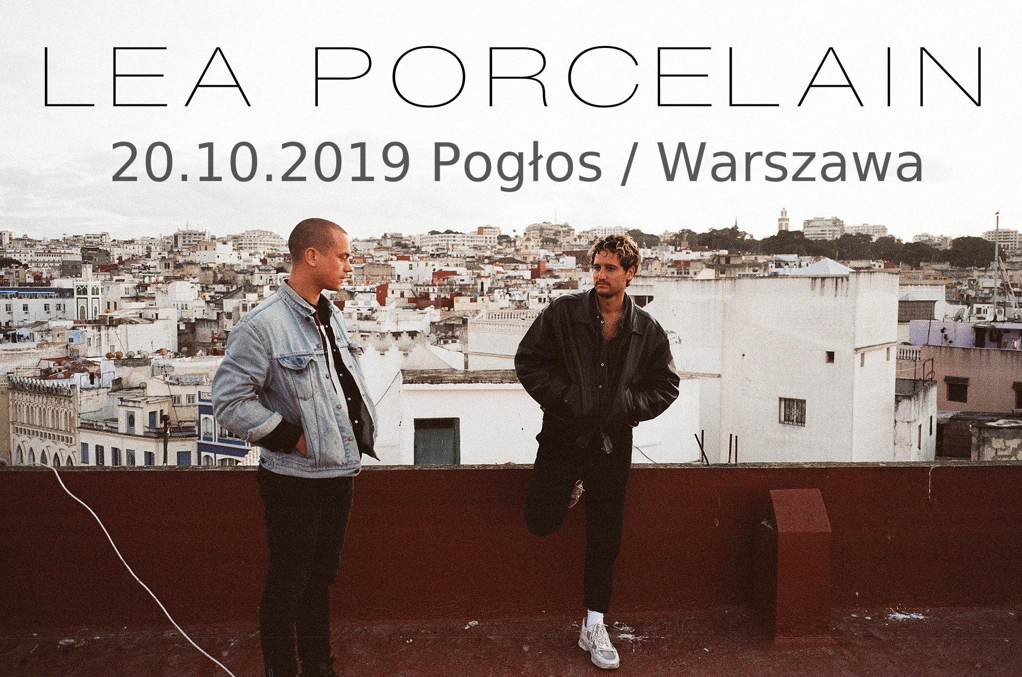 Lea Porcelain (Pogłos - Warszawa - 20.10.2019)