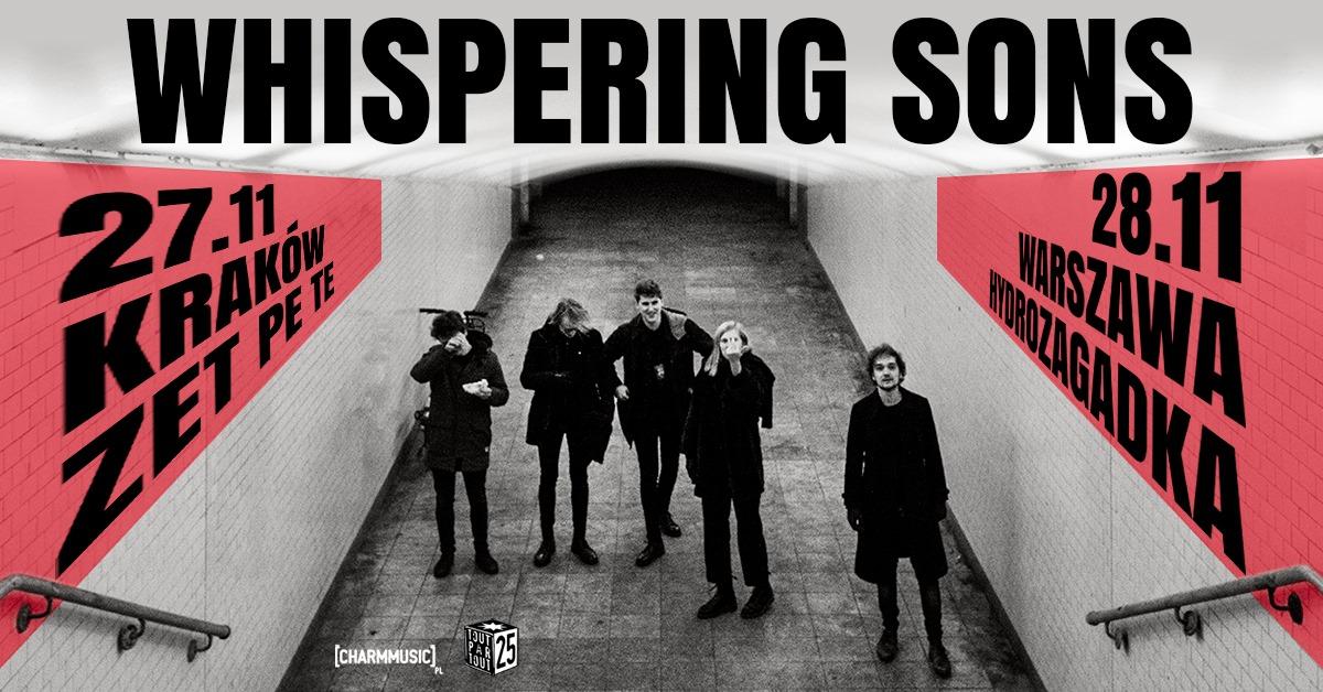 Whispering Sons - Hydrozagadka - Warszawa - 28.11.2019