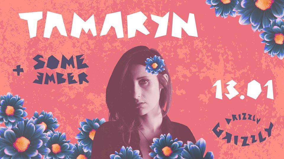 Tamaryn - Some Ember (Drizzly Grizzly - Gdańsk - 13.01.2020)
