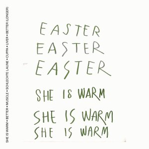 Easter - She is Warm (EP; 2019)