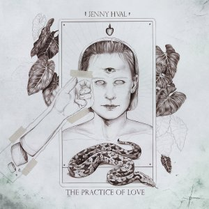 Jenny Hval - The Practice of Love (LP; 2019)