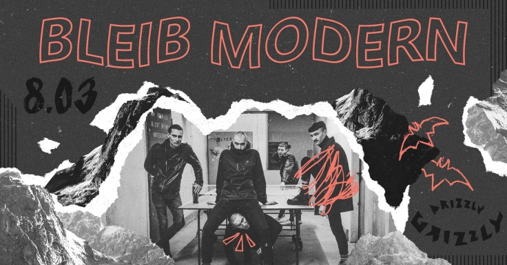 Bleib Modern - NNHMN (Drizzly Grizzly - Gdańsk - 08.03.2020)
