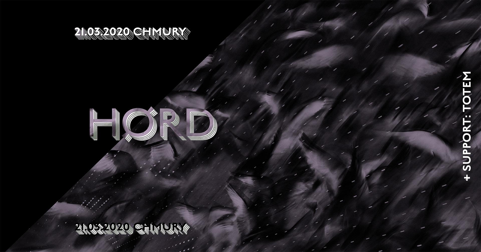 HøRD - Totem (Chmury - Warszawa - 21.03.2020)