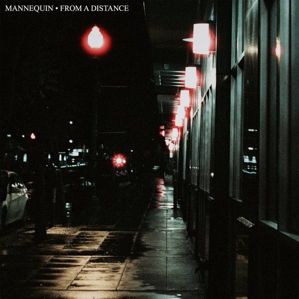 Mannequin - From A Distance (MC; 2020)