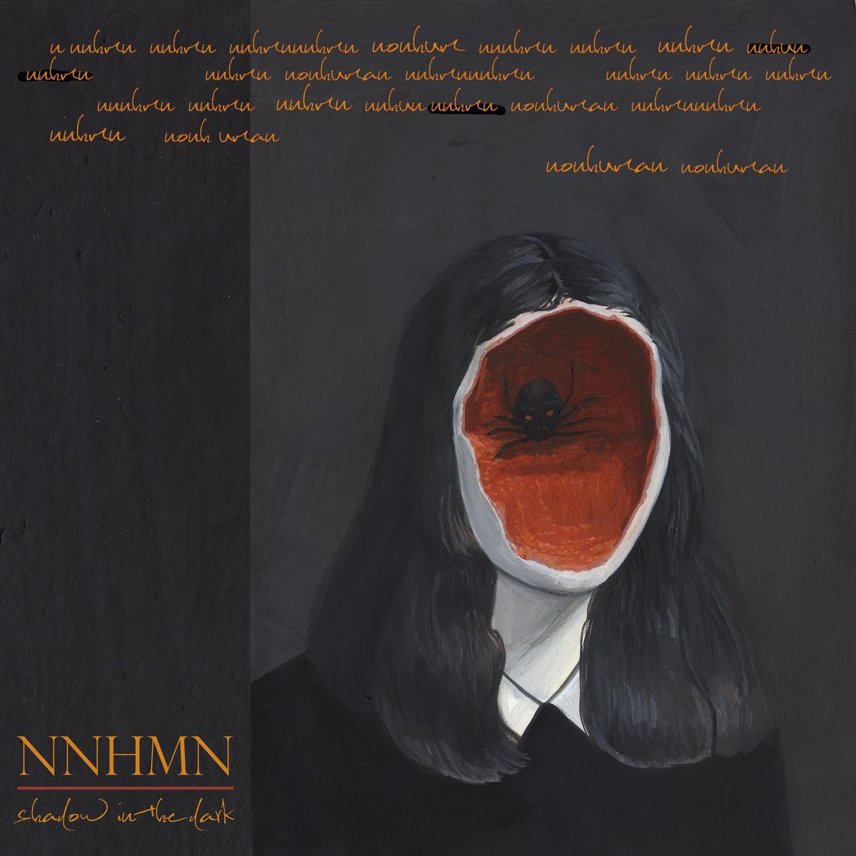 NNHMN - Shadows In The Dark (LP; 2020)