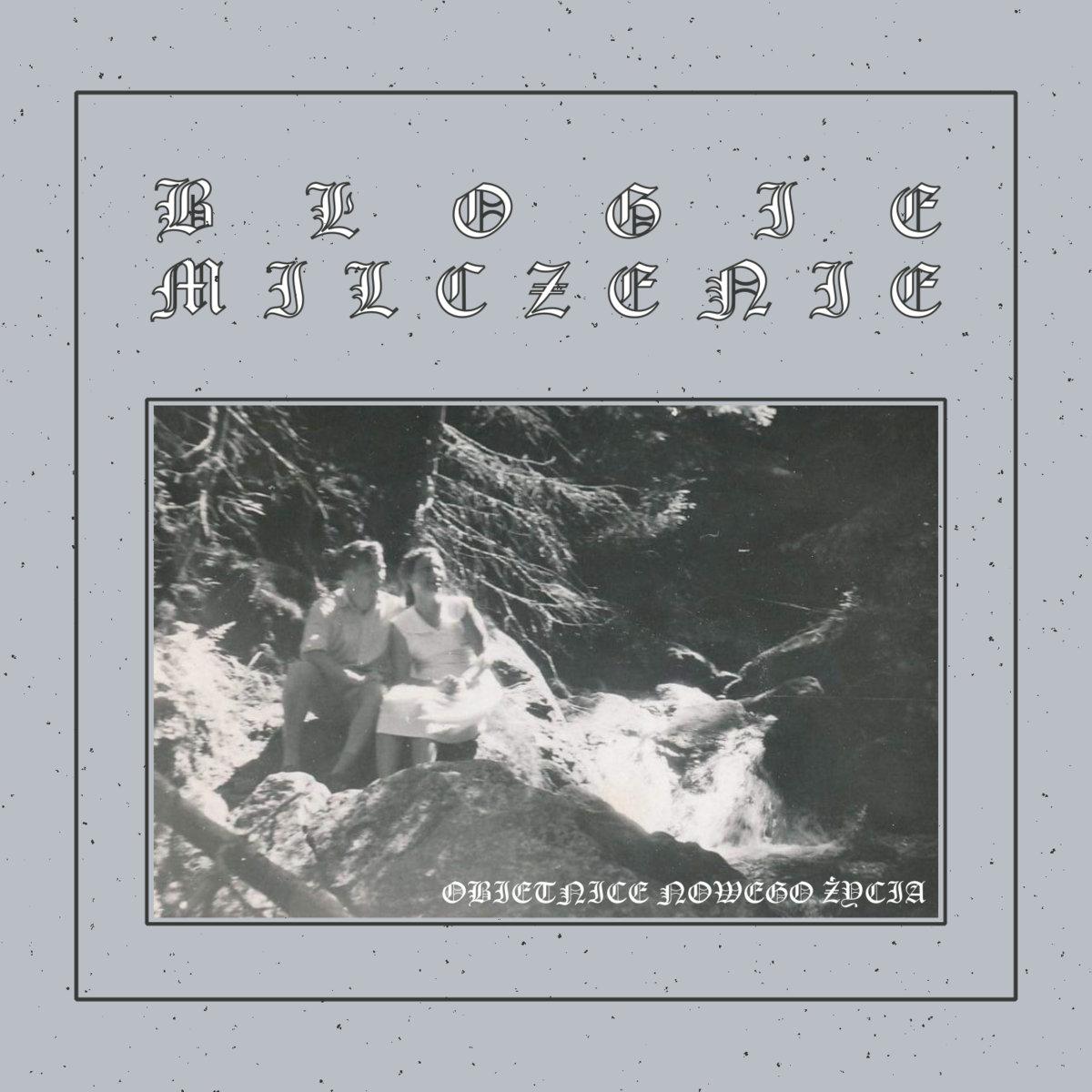 Błogie Milczenie - Obietnice nowego życia (singiel; 2020)