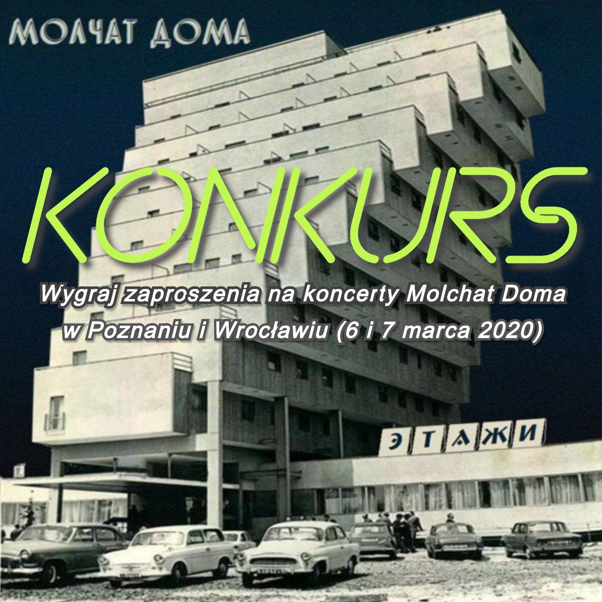 Molchat Doma - konkurs - wygraj zaproszenia na marcowe koncerty w Polsce