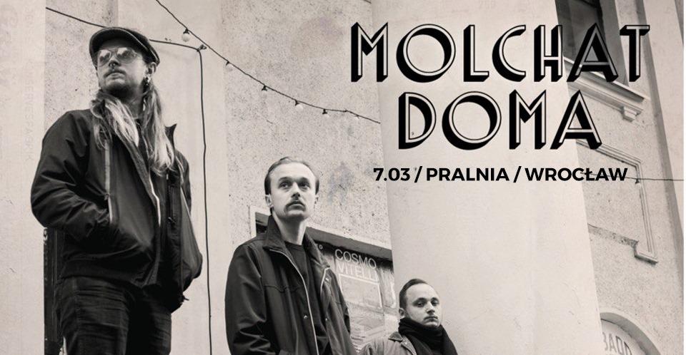 Molchat Doma - Pralnia - Wrocław - 07.03.2020