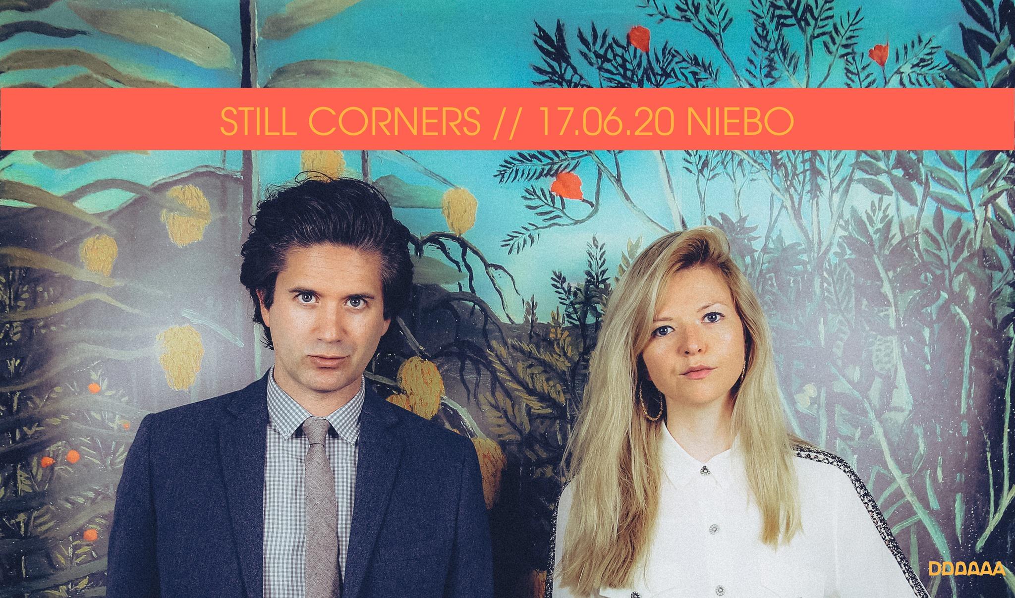 Still Corners - Niebo -Warszawa - 17.06.2020