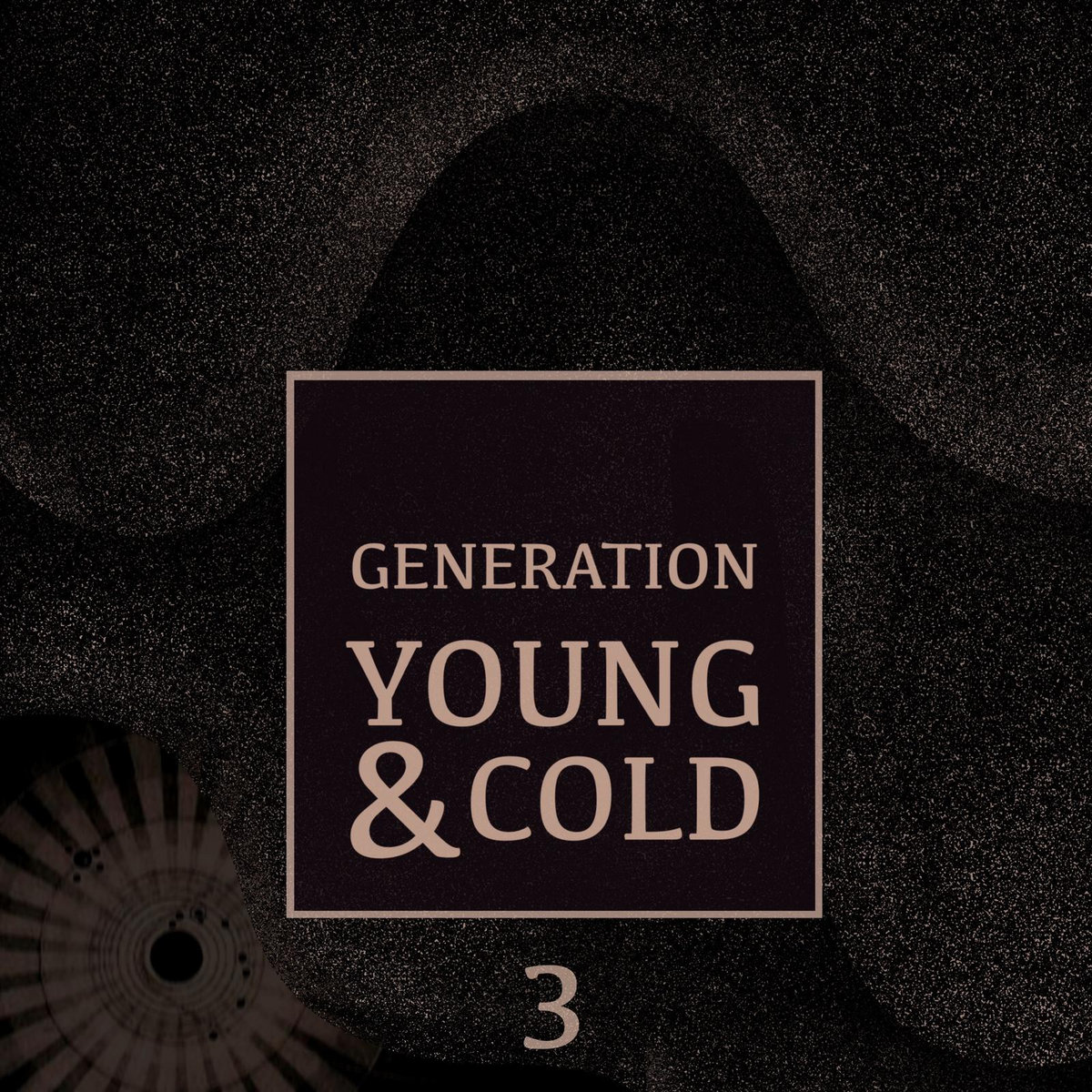 Generation Young And Cold Vol.3