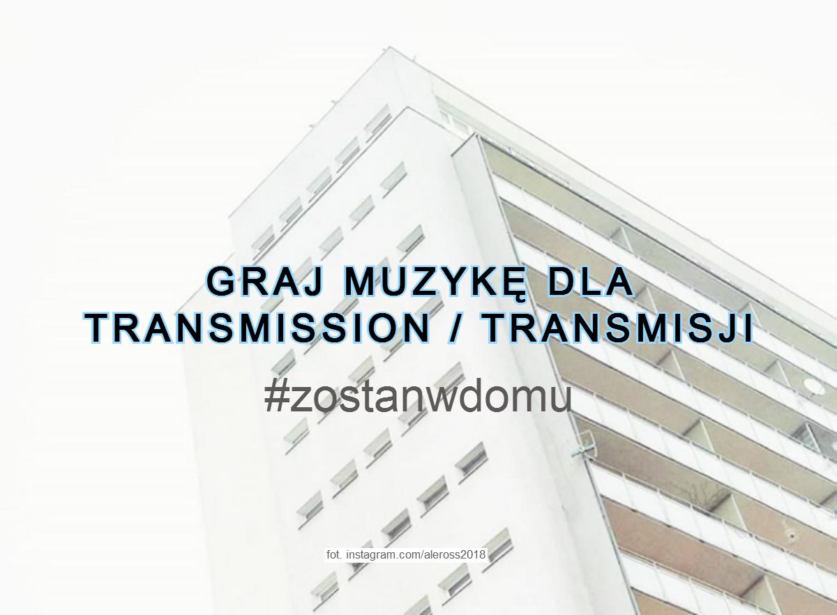 Graj dla Transmission (fot. Aleksandra Rusak)