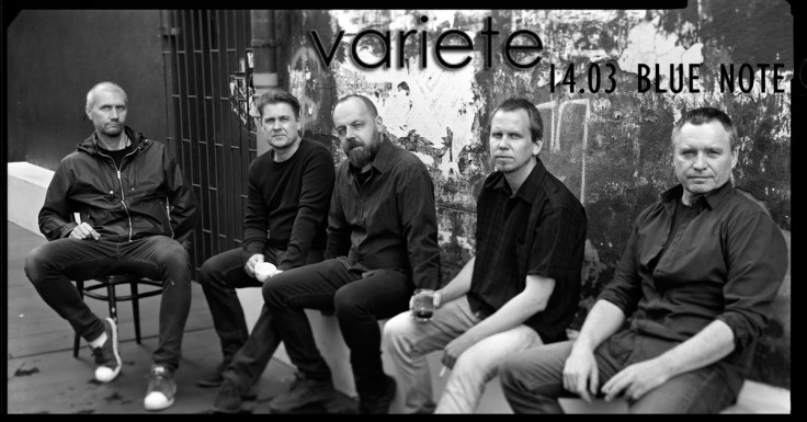 Variete - Blue Note - Poznań - 14.03.2020