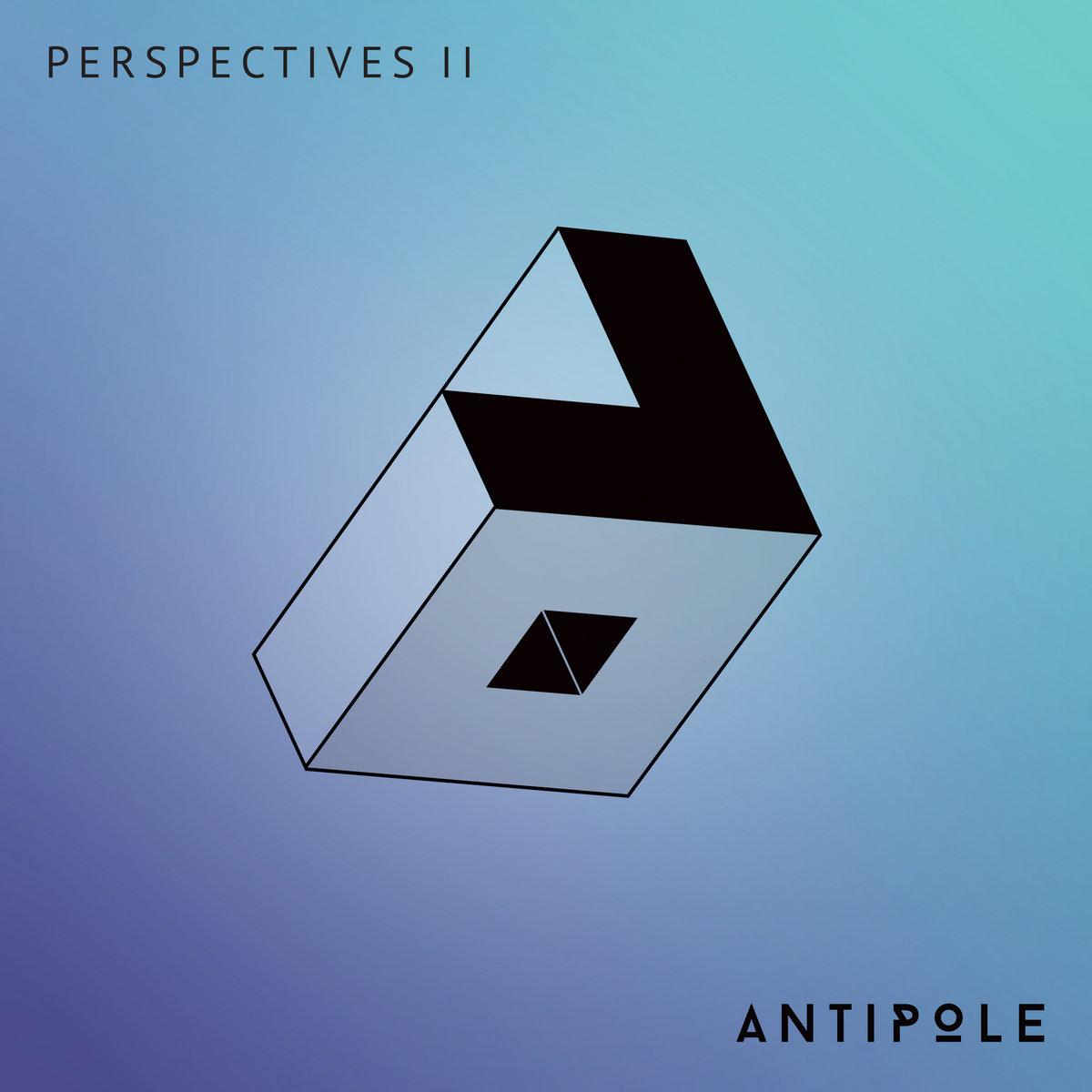 Antipole - Perspectives II (kompilacja 2020)