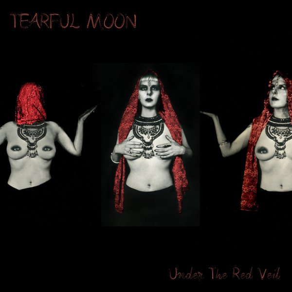 Tearful Moon - Under The Red Veil (LP 2020)