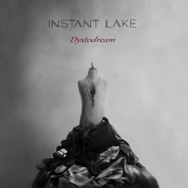 Instant Lake - Dystodream (LP; 2020)