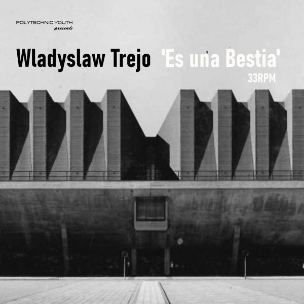 Wladyslaw Trejo - Es una Bestia (EP, 2020)