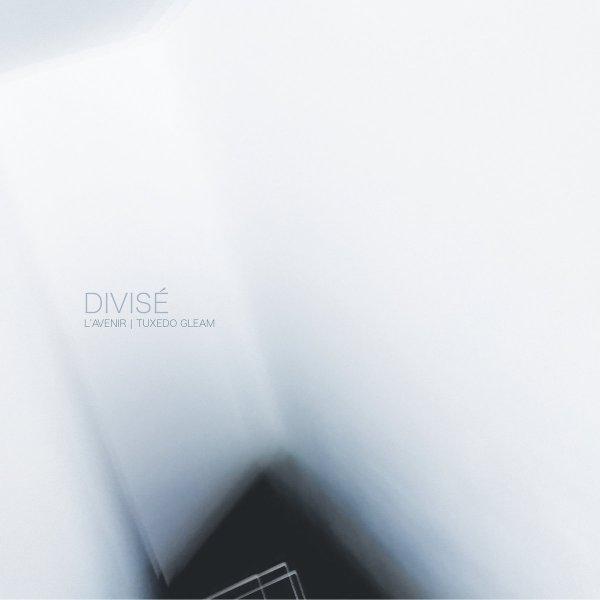 L'Avenir - Tuxedo Gleam - Divisé (EP, 2020)
