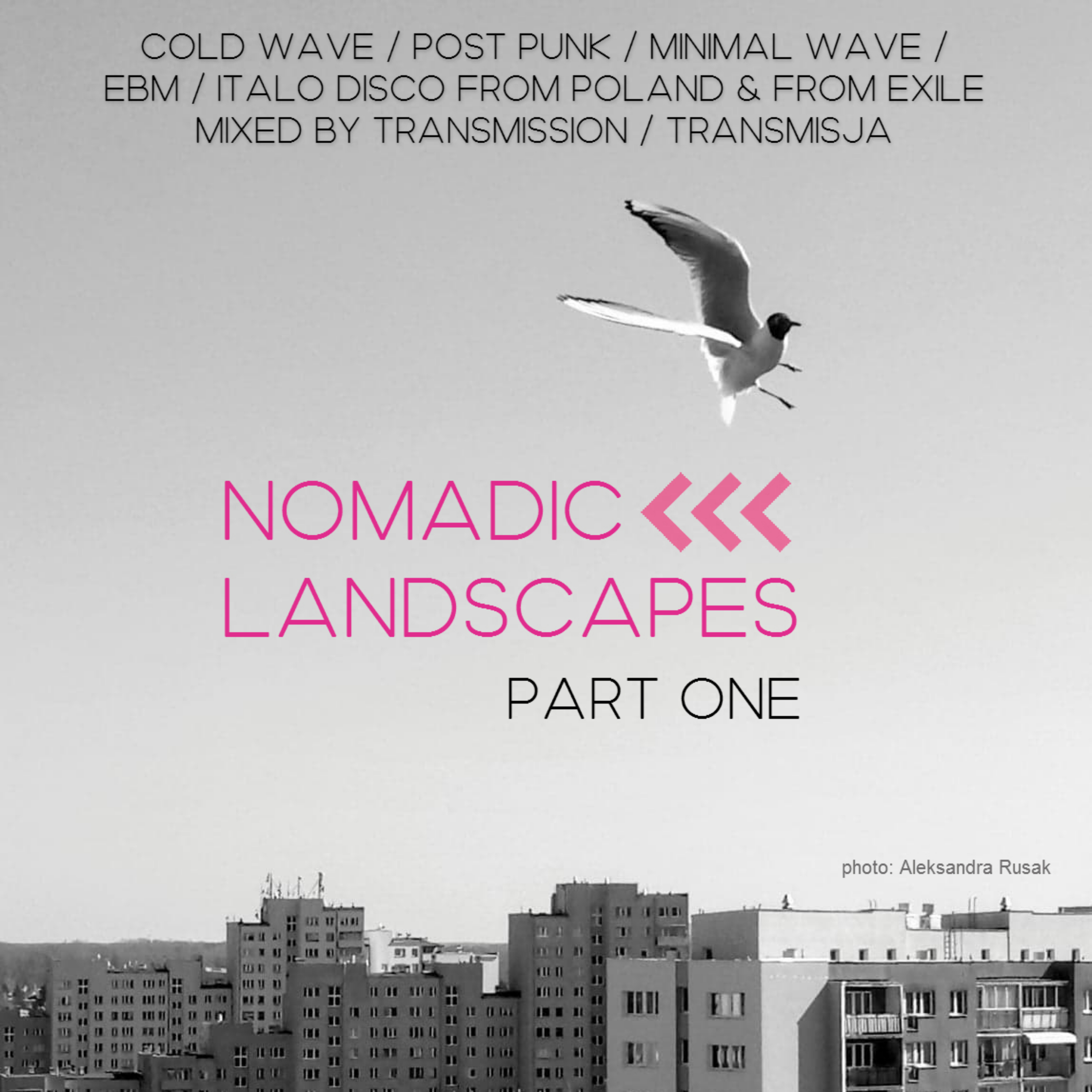 Nomadic Landscapes Mixtape Part One