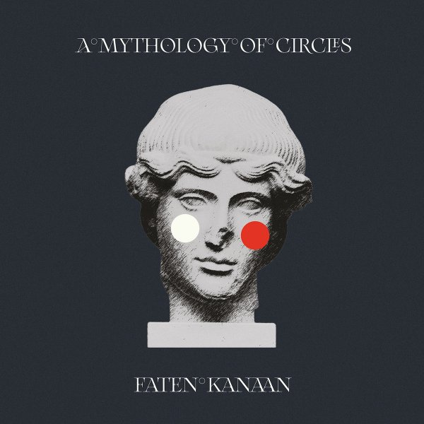 Faten Kanaan - A Mythology of Circles (LP, 2020)