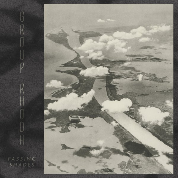 Group Rhoda - Passing Shades (LP, 2020)