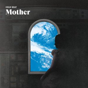10. Cold Beat - Mother